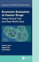 Economic Evaluation of Cancer Drugs: Using Clinical Trial and Real-World Data