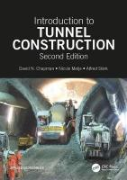 Introduction to Tunnel Construction 2nd New edition