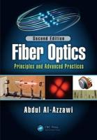 Fiber Optics: Principles and Advanced Practices, Second Edition 2nd New edition