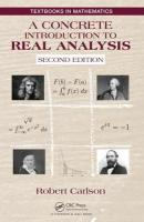 Concrete Introduction to Real Analysis 2nd New edition
