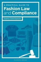 Practical Guide to Fashion Law and Compliance