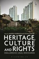Heritage, Culture and Rights: Challenging Legal Discourses