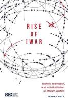 Rise of iWar: Identity, Information, and the Individualization of Modern Warfare
