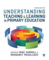 Understanding Teaching and Learning in Primary Education 2nd Revised edition