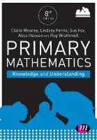 Primary Mathematics: Knowledge and Understanding 8th Revised edition