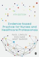 Evidence-based Practice for Nurses and Healthcare Professionals 4th Revised edition