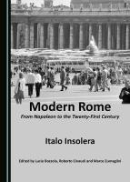 Modern Rome: From Napoleon to the Twenty-First Century Unabridged edition