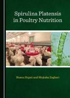 Spirulina Platensis in Poultry Nutrition Unabridged edition
