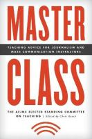 Master Class: Teaching Advice for Journalism and Mass Communication Instructors