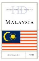 Historical Dictionary of Malaysia Second Edition