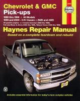 Chevrolet & GMC Pick Ups, 2WD & 4WD (88 - 00): All Models (88-98), C/K Classic - 2WD and 4WD (99-00) 8th Revised edition