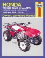 Honda TRX300 Shaft Drive ATVs (88 - 00): 1988 to 2000 2nd Revised edition