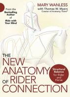 New Anatomy of Rider Connection: Structural Balance for Rider and Horse