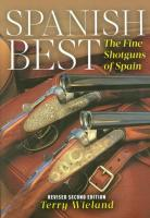 Spanish Best: The Fine Shotguns of Spain 2nd Revised edition