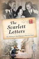 Scarlett Letters: The Making of the Film Gone With the Wind