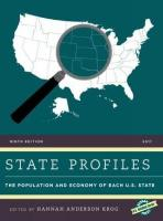 State Profiles 2017: The Population and Economy of Each U.S. State 2017 9th Edition