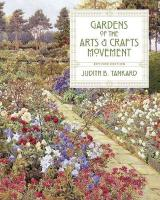 Gardens of the Arts & Crafts Movement: Revised Second Edition(2nd Edition) 2nd Second Edition, Revised ed.