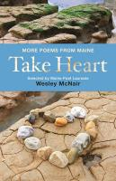 Take Heart: More Poems from Maine