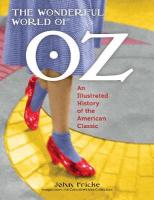 Wonderful World of Oz: An Illustrated History of the American Classic