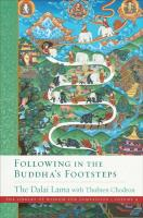 Following in the Buddha's Footsteps: The Library of Wisdom and Compassion. Volume 4