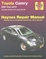 Toyota Camry, Avalon, Lexus ES350 Automotive Repair Manual: 2007-15 2nd Revised edition