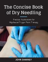 Concise Book Of Dry Needling: A Practitioner's Guide to Myofascial Trigger Point Applications