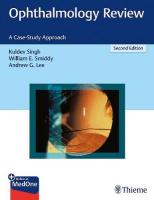 Ophthalmology Review: A Case-Study Approach 2nd New edition