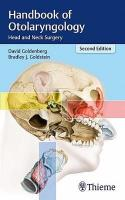 Handbook of Otolaryngology: Head and Neck Surgery 2nd New edition