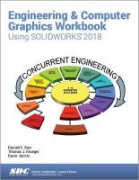 Engineering & Computer Graphics Workbook Using SOLIDWORKS 2018