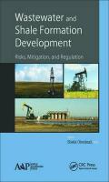 Wastewater and Shale Formation Development: Risks, Mitigation, and Regulation