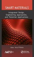 Smart Materials: Integrated Design, Engineering Approaches, and Potential   Applications