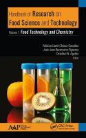 Handbook of Research on Food Science and Technology: Volume 1: Food Technology and Chemistry