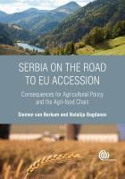 Serbia on the Road to EU Accession: Consequences for Agricultural Policy and the Agri-food Chain