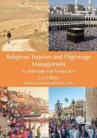Religious Tourism and Pilgrimage Management: An International Perspective 2nd edition
