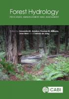 Forest Hydrology: Processes, Management and Assessment