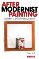 After Modernist Painting: The History of a Contemporary Practice