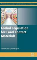 Global Legislation for Food Contact Materials: Processing, Storage and Packaging