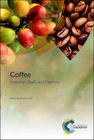 Coffee: Production, Quality and Chemistry