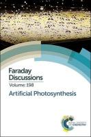 Artificial Photosynthesis: Faraday Discussion 198