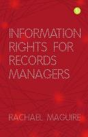 Information Rights for Records Managers