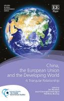 China, the European Union and the Developing World: A Triangular Relationship