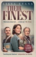 Their Finest: Now a major film starring Gemma Arterton and Bill Nighy Film Tie-In