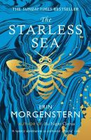 Starless Sea: the spellbinding Sunday Times bestseller