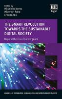Smart Revolution Towards the Sustainable Digital Society: Beyond the Era of Convergence