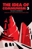 Idea of Communism: The Seoul Conference, Volume 1