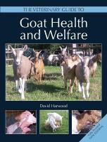 Veterinary Guide to Goat Health and Welfare 2nd Edition