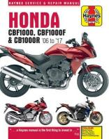 Honda CBF1000 & CB1000R ('06 To '16): (2006 to 2017) 2nd Revised edition