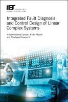 Integrated Fault Diagnosis and Control Design of Linear Complex Systems