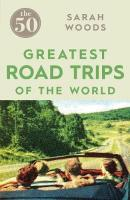 50 Greatest Road Trips