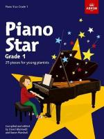 Piano Star: Grade 1 - 24 Pieces For Young Pianists